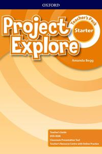 Project Explore Starter Teacher's Pack