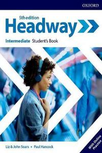 Headway 5th edition Intermediate Student's Book Pack