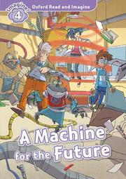 A Machine for the Future