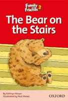 Family and Friends Readers 2 Bear on the Stairs