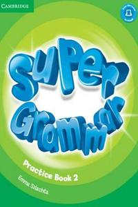 Super Minds 2 Super Grammar Practice Book