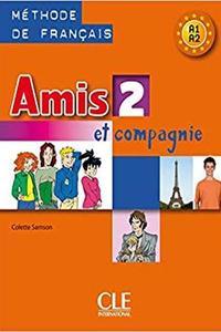 Amis et compagnie 2 Livre de l´élevé (A1/A2)