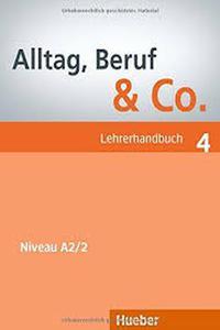 Alltag Beruf & Co. 4 Lehrerhandbuch