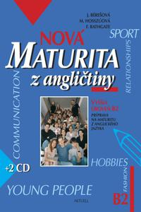 Nová maturita z angličtiny - Základná úroveň B2 + 2 CD